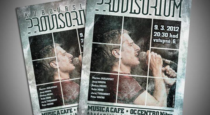 "Koncertný poster<br>""Provisorium – Kubo Ursiny"""